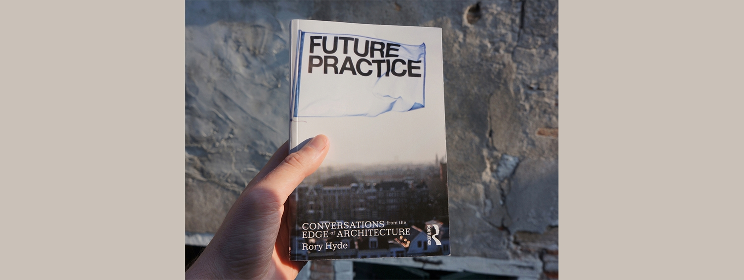 Illustration: Future Practices, Rory Hyde